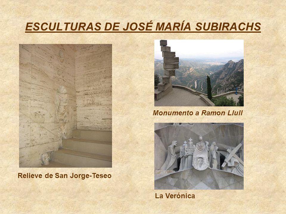 ESCULTURAS DE JOSÉ MARÍA SUBIRACHS