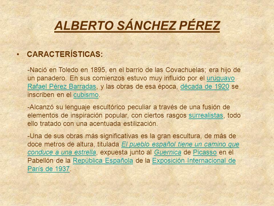 ALBERTO SÁNCHEZ PÉREZ CARACTERÍSTICAS: