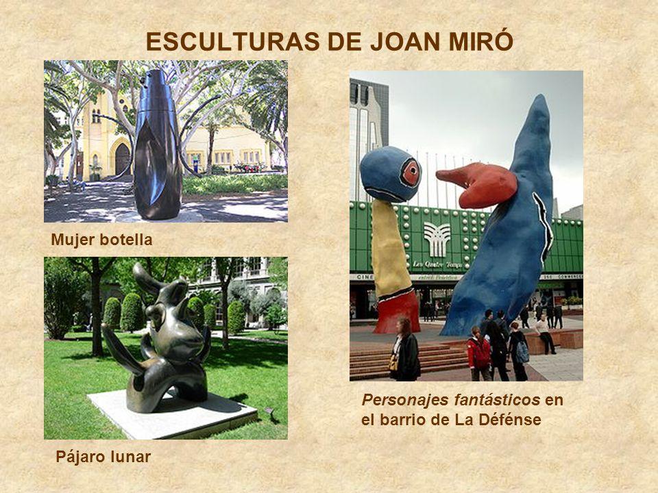 ESCULTURAS DE JOAN MIRÓ
