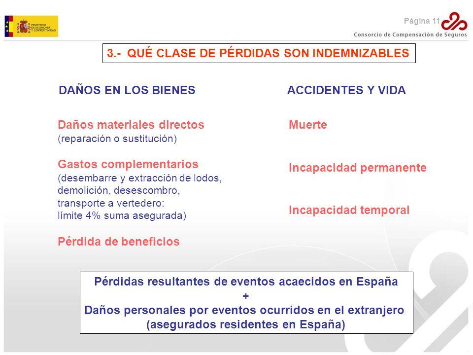 3.- QUÉ CLASE DE PÉRDIDAS SON INDEMNIZABLES