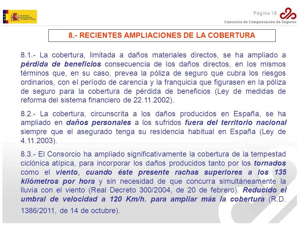 8.- RECIENTES AMPLIACIONES DE LA COBERTURA