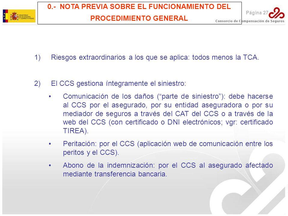 0.- NOTA PREVIA SOBRE EL FUNCIONAMIENTO DEL PROCEDIMIENTO GENERAL