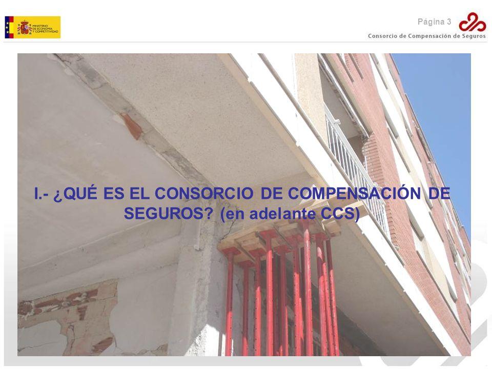 I.- ¿QUÉ ES EL CONSORCIO DE COMPENSACIÓN DE SEGUROS (en adelante CCS)