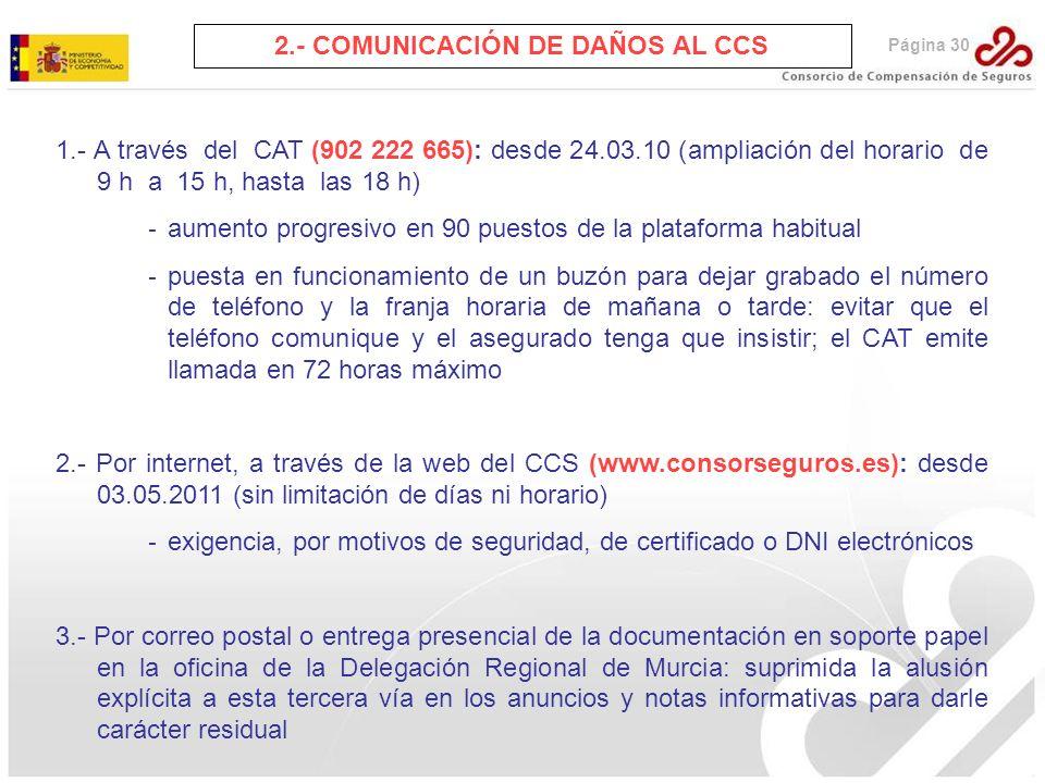 2.- COMUNICACIÓN DE DAÑOS AL CCS