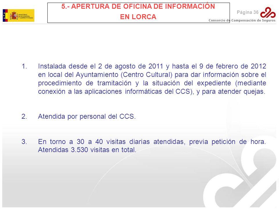 5.- APERTURA DE OFICINA DE INFORMACIÓN