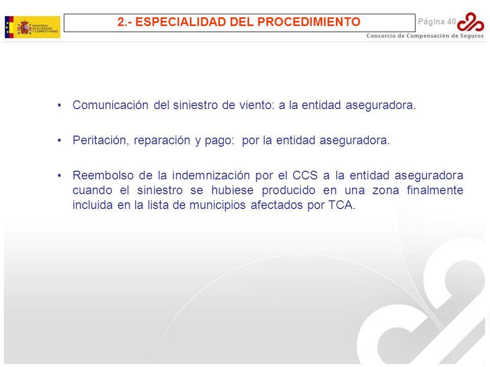 2.- ESPECIALIDAD DEL PROCEDIMIENTO