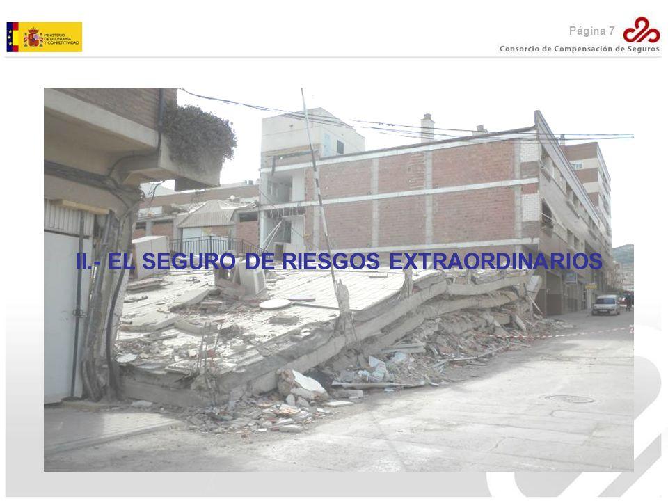 II.- EL SEGURO DE RIESGOS EXTRAORDINARIOS