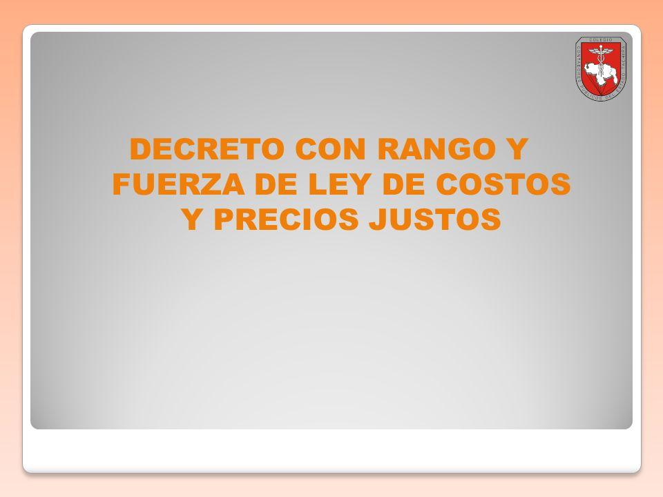 DECRETO CON RANGO Y FUERZA DE LEY DE COSTOS Y PRECIOS JUSTOS