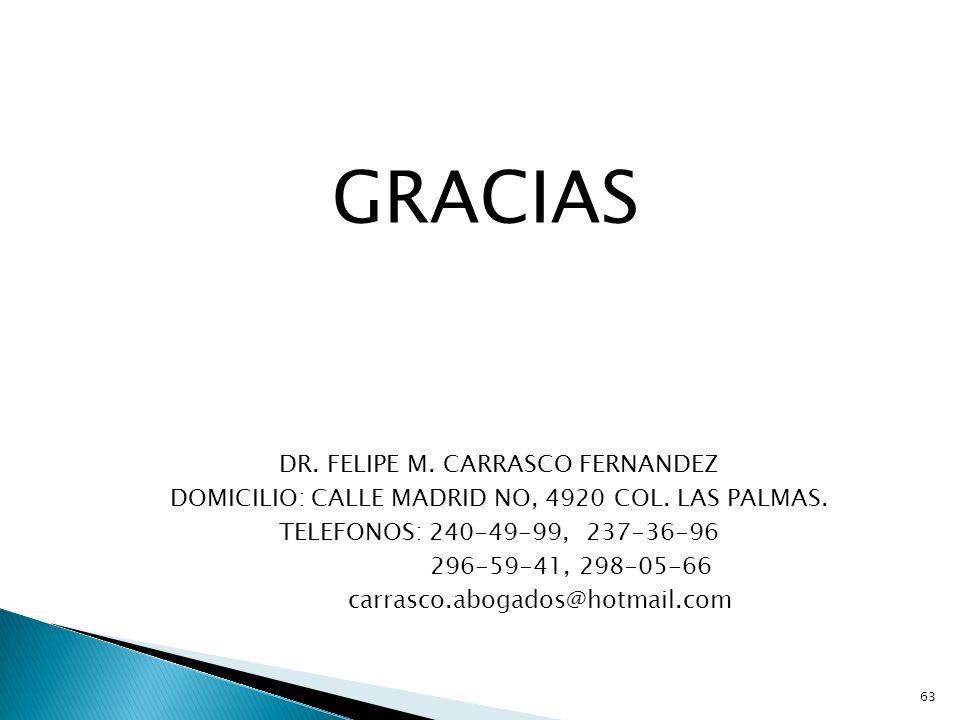 GRACIAS DR. FELIPE M. CARRASCO FERNANDEZ