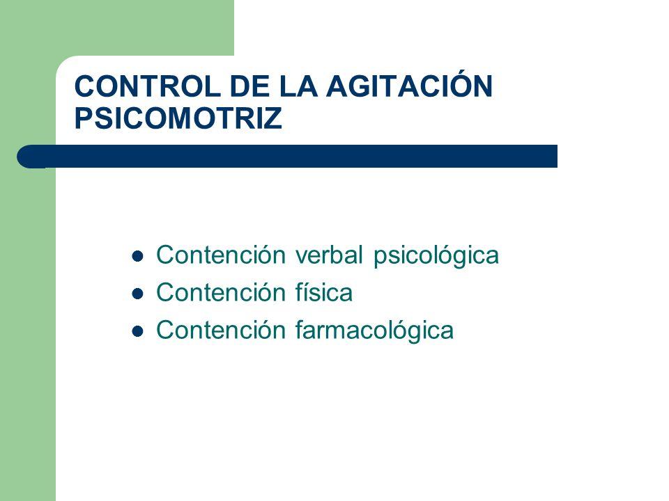 CONTROL DE LA AGITACIÓN PSICOMOTRIZ