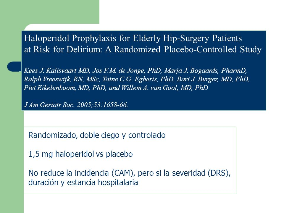 Haloperidol Prophylaxis for Elderly Hip-Surgery Patients