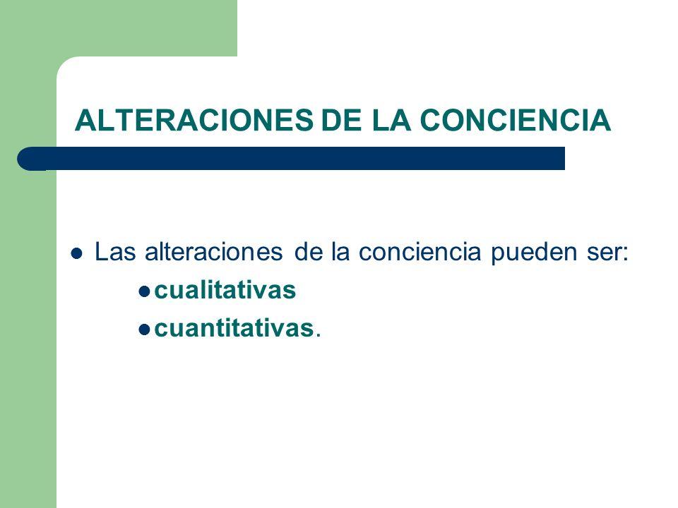 ALTERACIONES DE LA CONCIENCIA