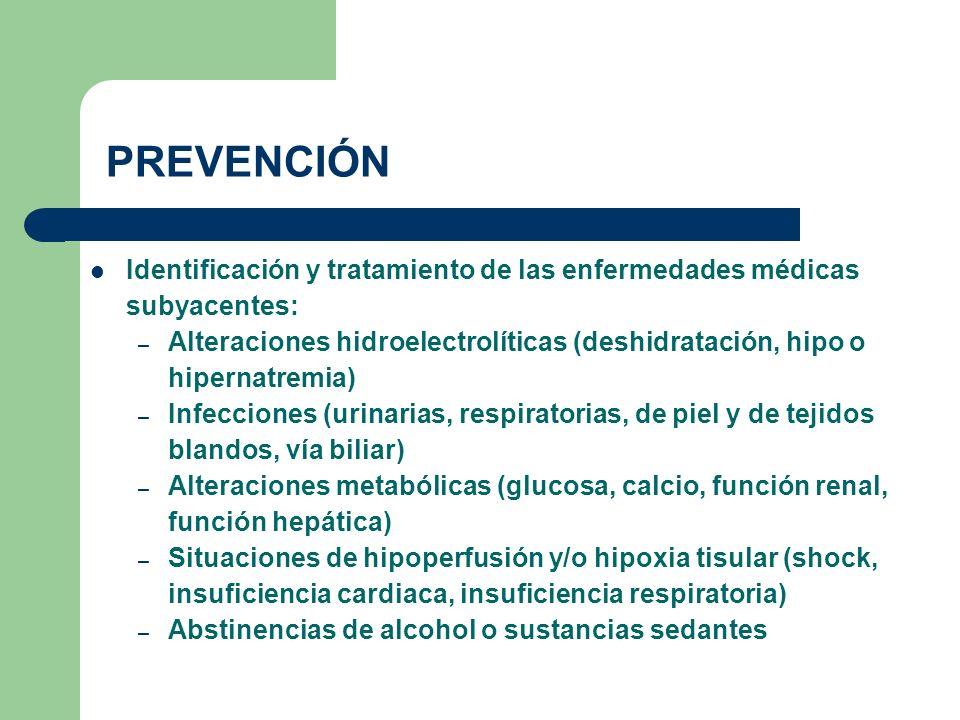 PREVENCIÓN Identificación y tratamiento de las enfermedades médicas subyacentes: