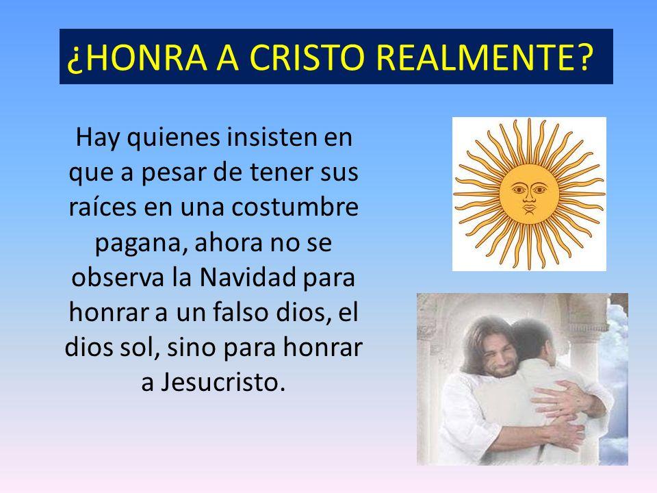 ¿HONRA A CRISTO REALMENTE