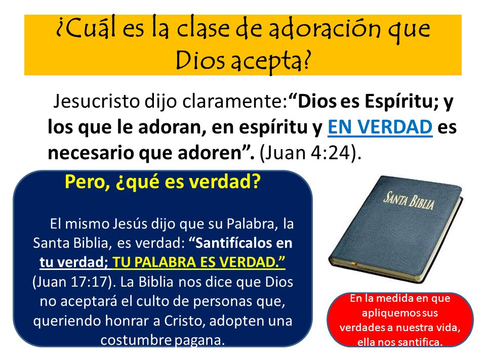 ¿Cuál es la clase de adoración que Dios acepta