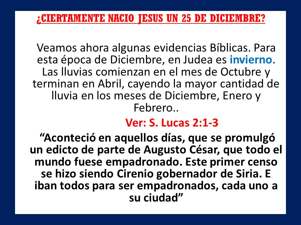 ¿CIERTAMENTE NACIO JESUS UN 25 DE DICIEMBRE