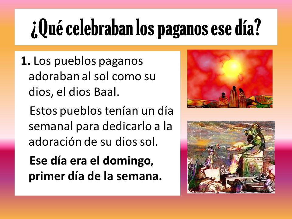 ¿Qué celebraban los paganos ese día