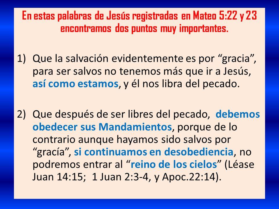 En estas palabras de Jesús registradas en Mateo 5:22 y 23 encontramos dos puntos muy importantes.