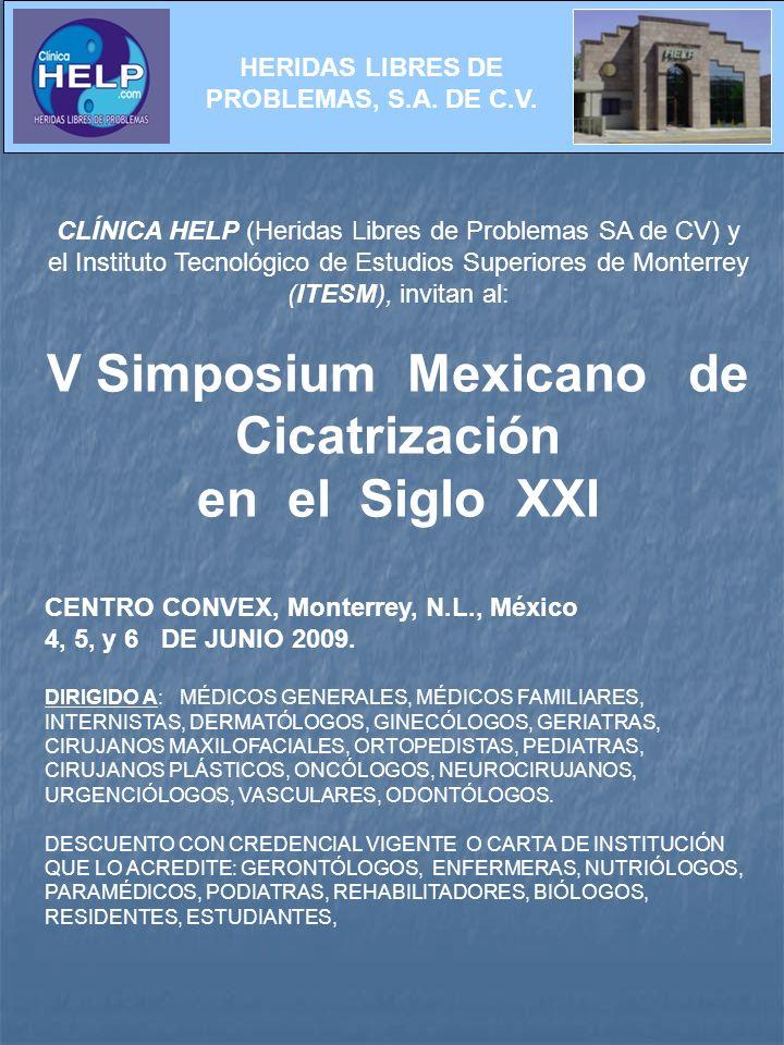 V Simposium Mexicano de Cicatrización en el Siglo XXI