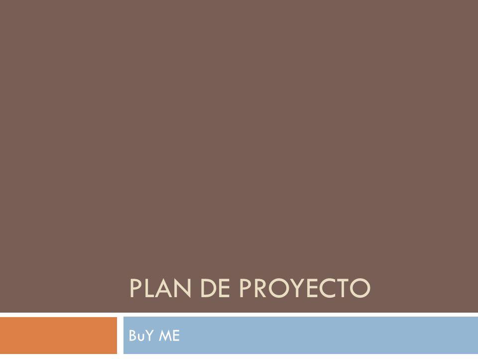 Plan de proyecto BuY ME