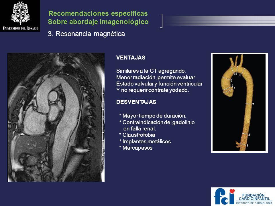 Recomendaciones especificas Sobre abordaje imagenológico
