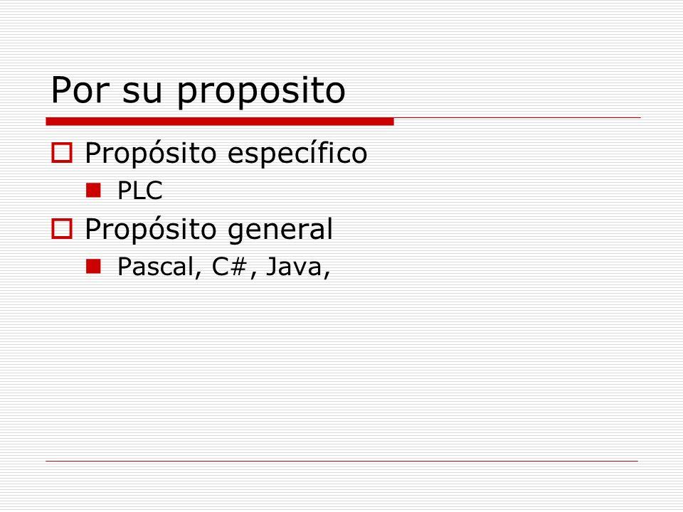 Por su proposito Propósito específico Propósito general PLC