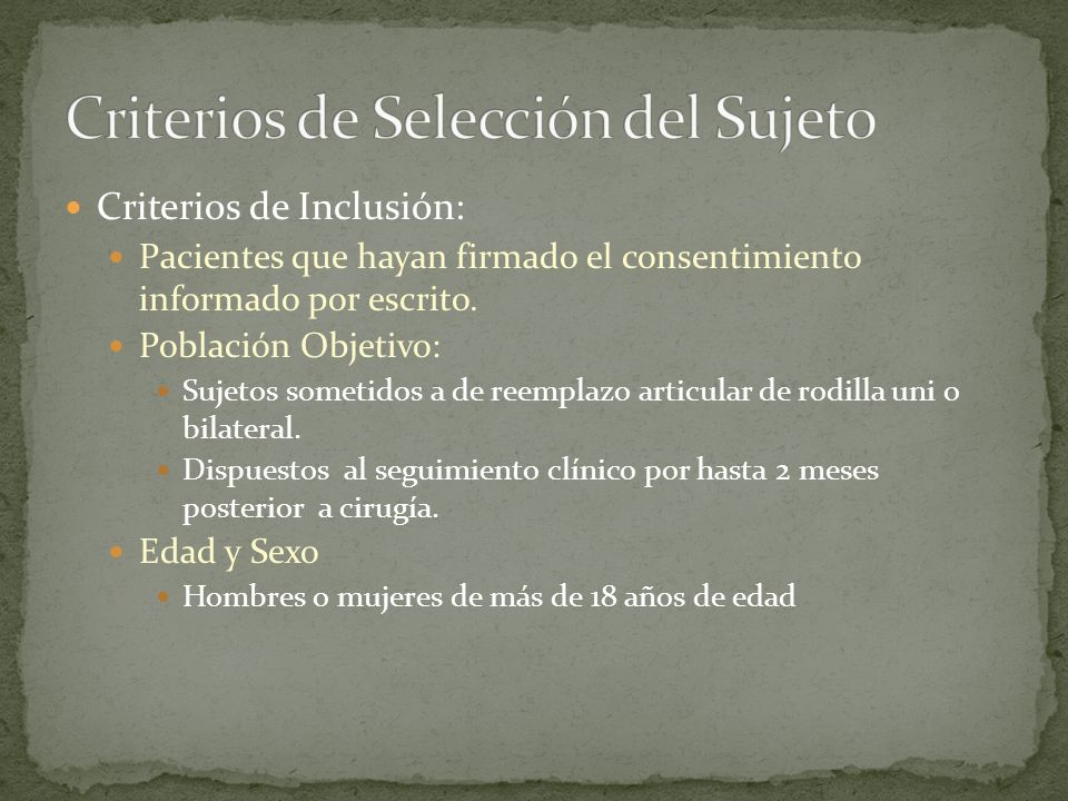 Criterios de Selección del Sujeto
