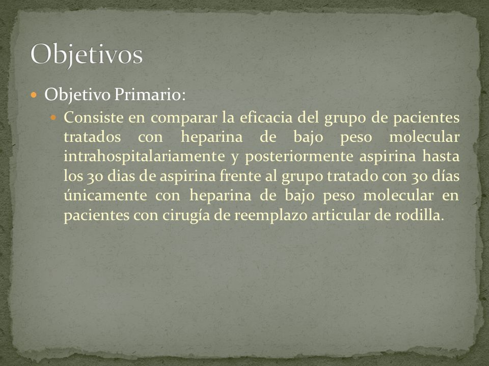 Objetivos Objetivo Primario: