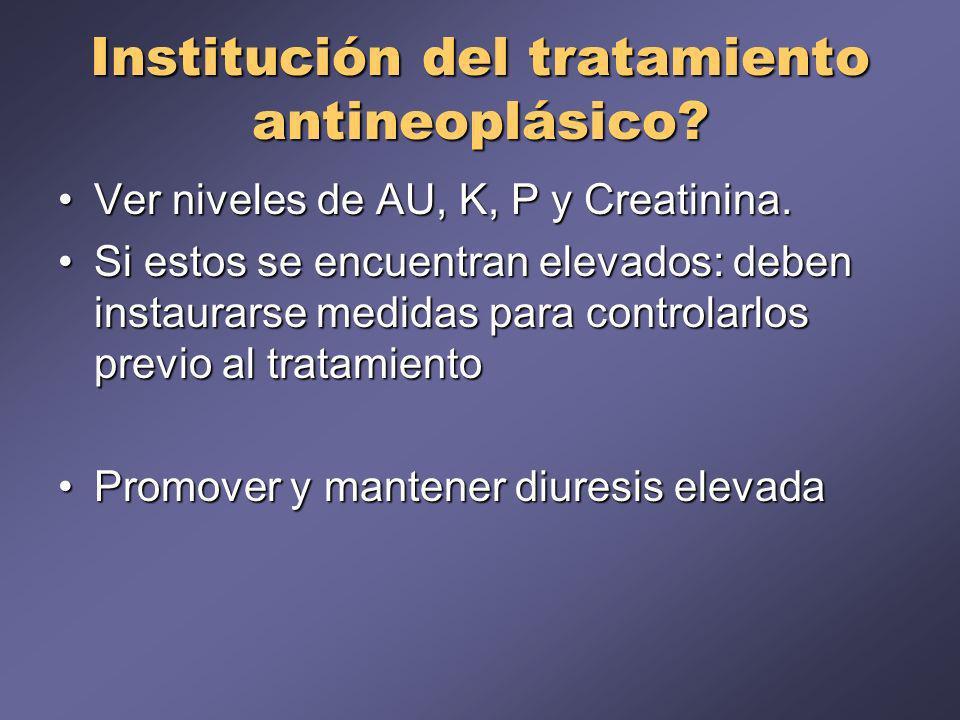 Institución del tratamiento antineoplásico