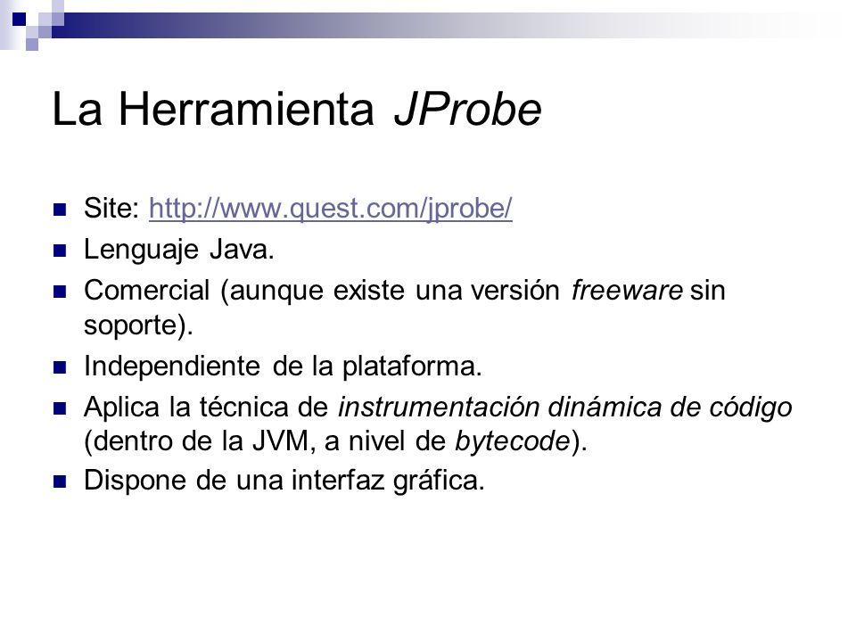 La Herramienta JProbe Site: http://www.quest.com/jprobe/