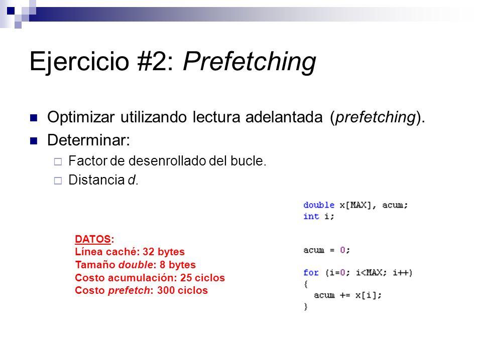 Ejercicio #2: Prefetching