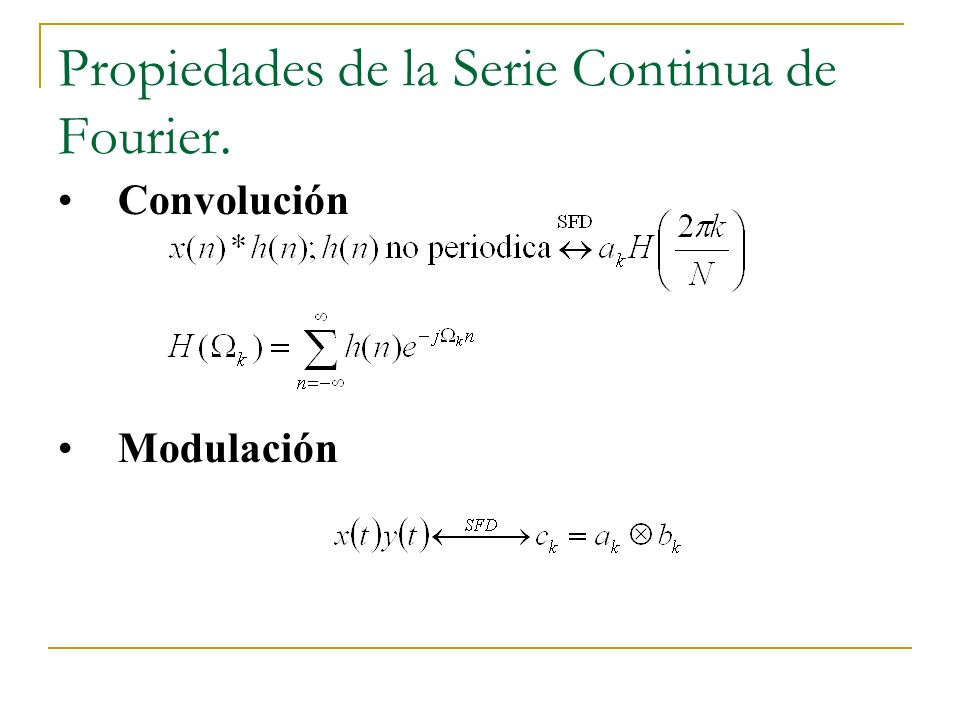 Propiedades de la Serie Continua de Fourier.