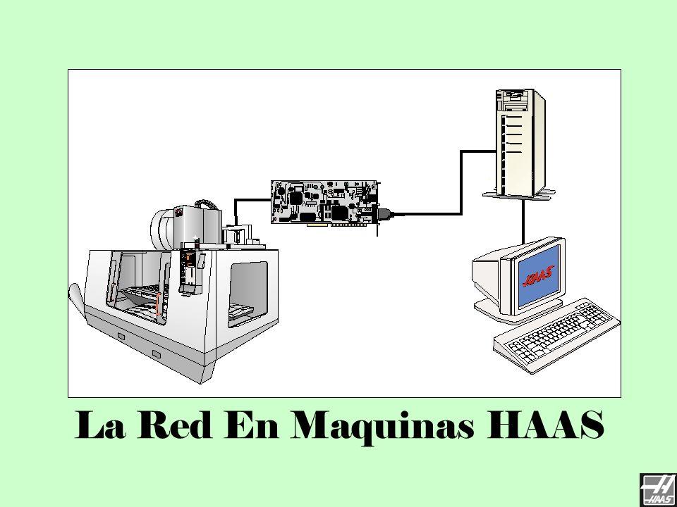 Red de Haas 3/23/2017 La Red En Maquinas HAAS