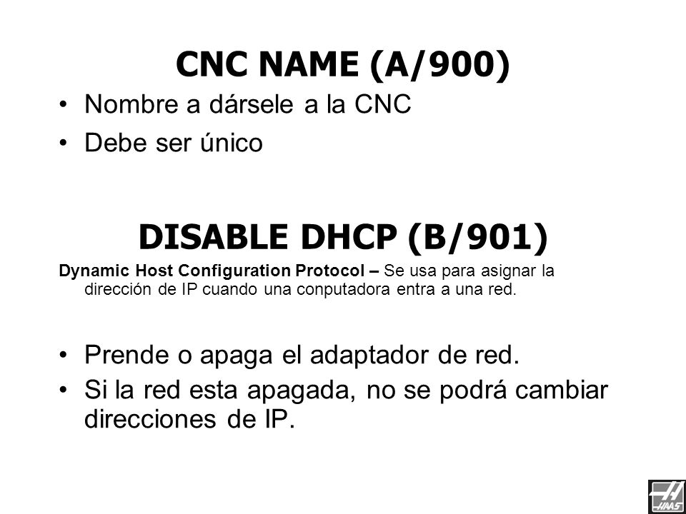 CNC NAME (A/900) DISABLE DHCP (B/901)