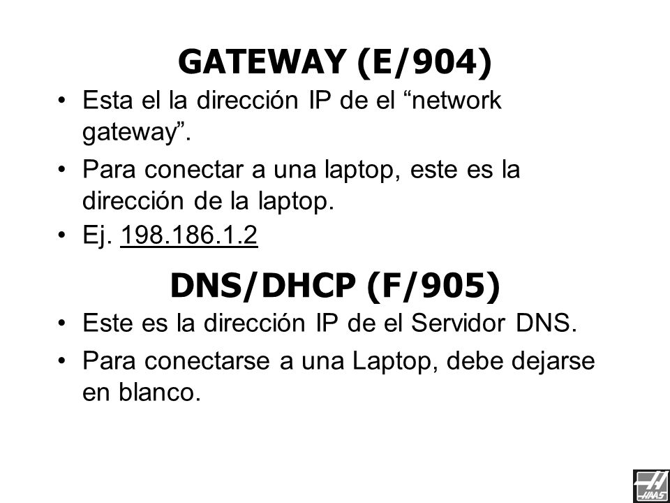 GATEWAY (E/904) DNS/DHCP (F/905)