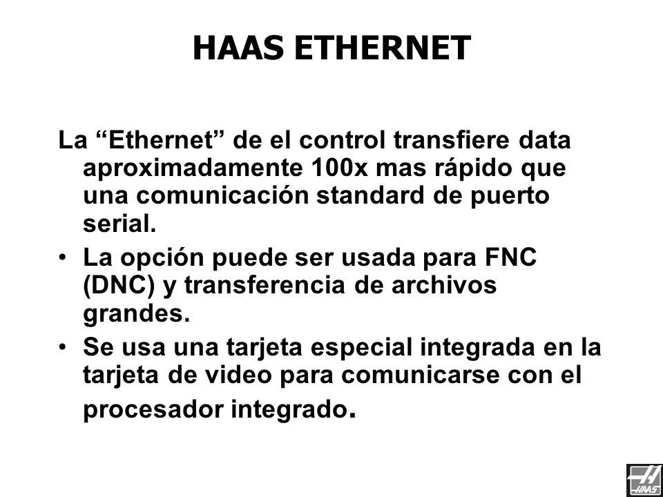 Red de Haas 3/23/2017. HAAS ETHERNET.
