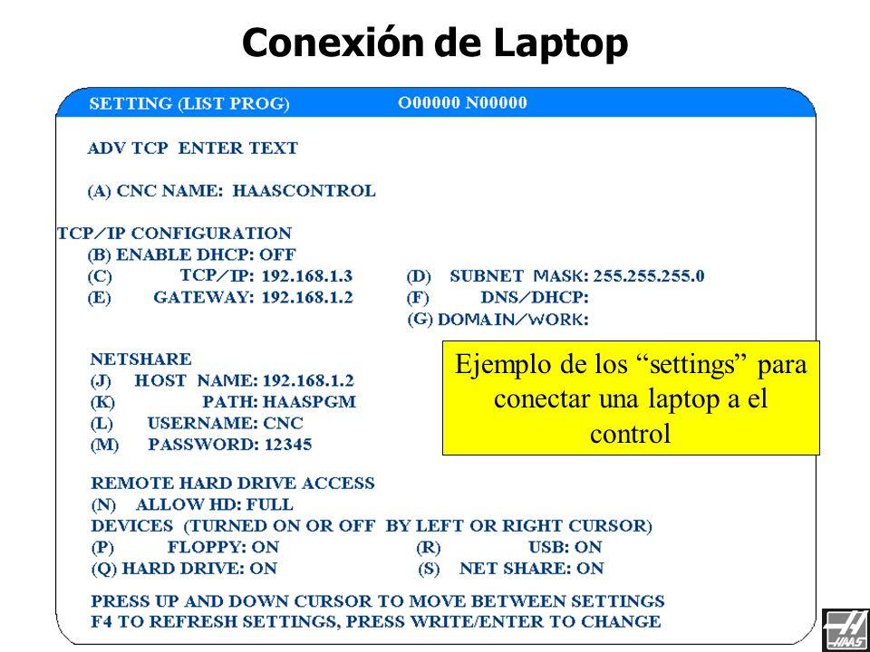 Ejemplo de los settings para conectar una laptop a el control