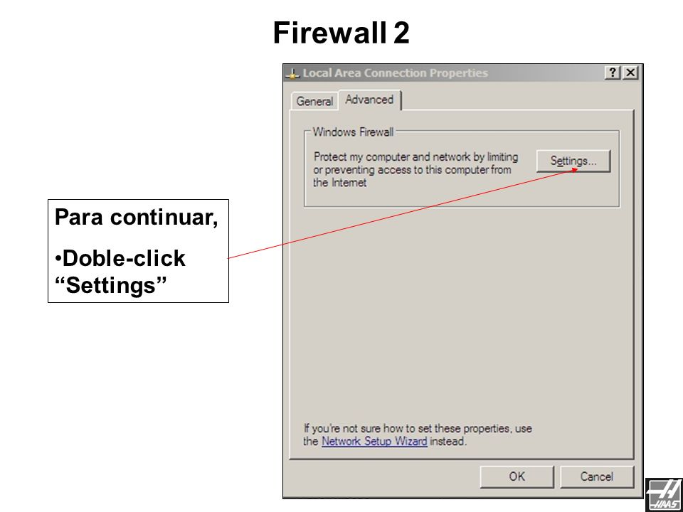 Firewall 2 Para continuar, Doble-click Settings Red de Haas