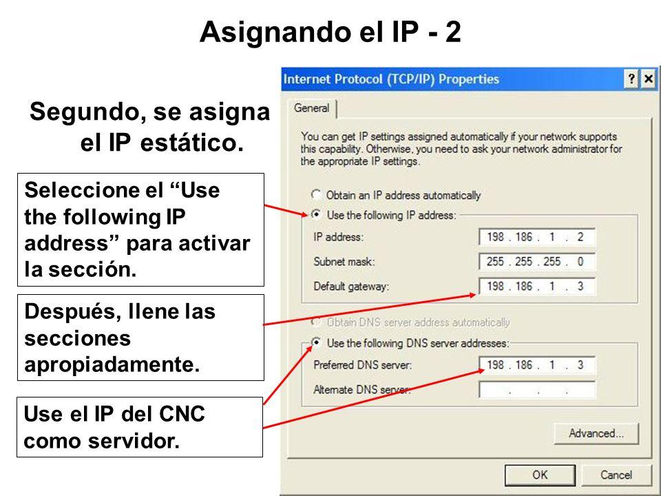 Segundo, se asigna el IP estático.