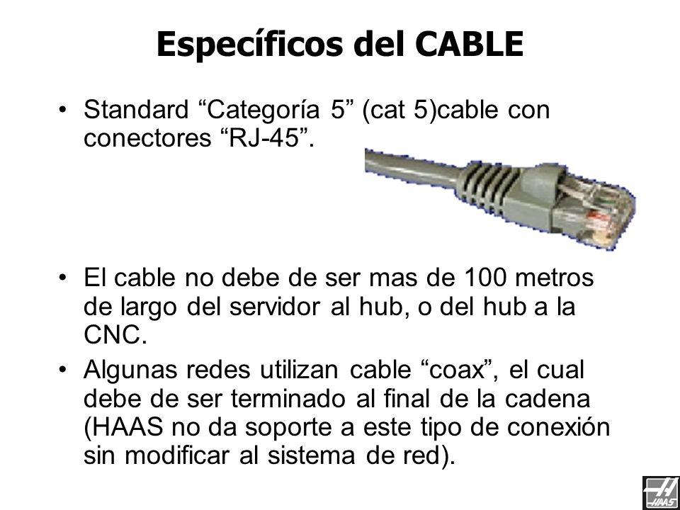 Red de Haas 3/23/2017. Específicos del CABLE. Standard Categoría 5 (cat 5)cable con conectores RJ-45 .