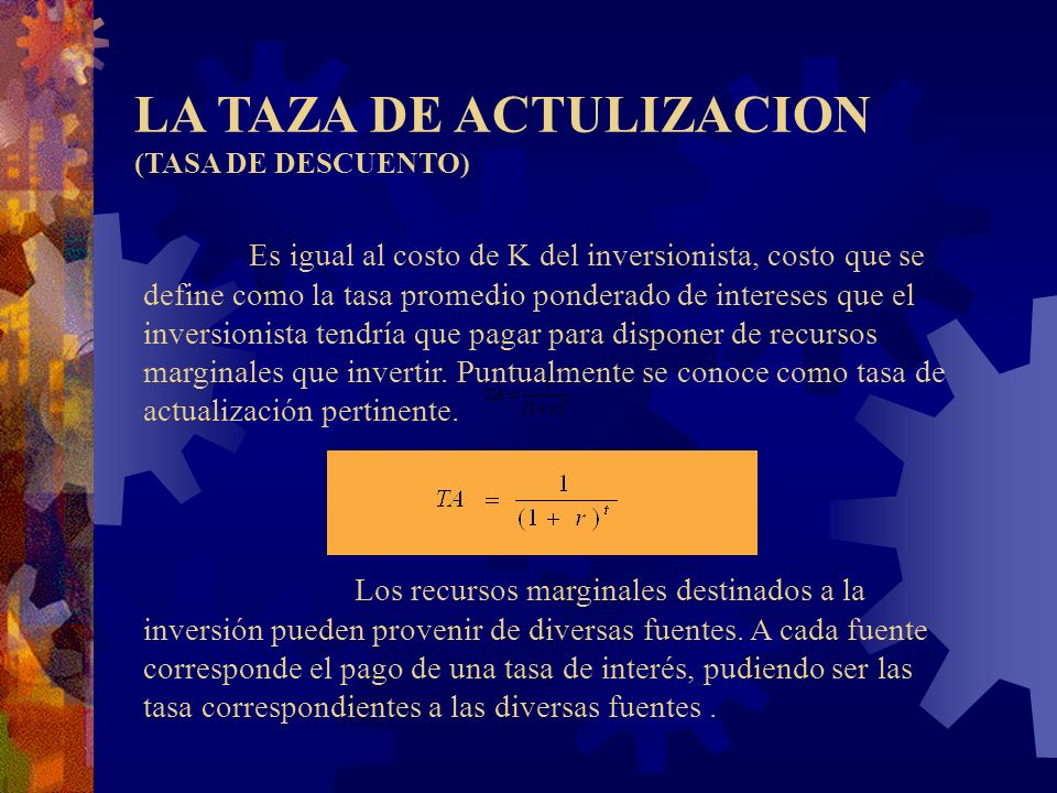 LA TAZA DE ACTULIZACION (TASA DE DESCUENTO)