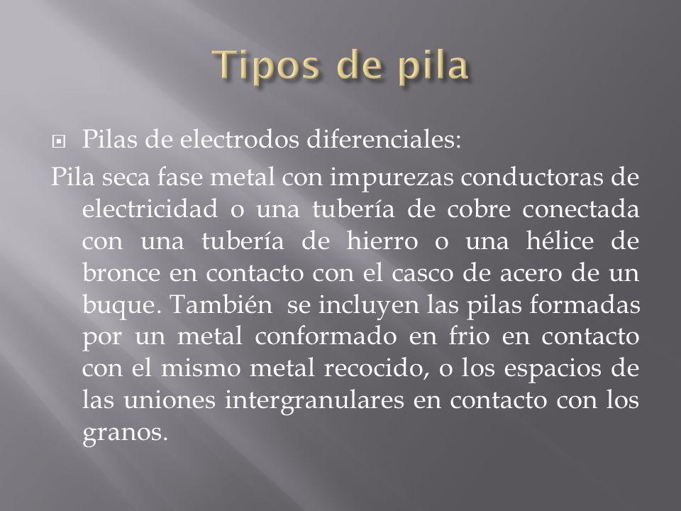 Tipos de pila Pilas de electrodos diferenciales: