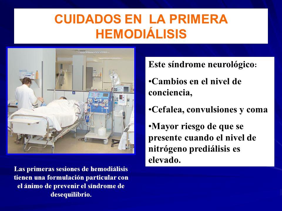 CUIDADOS EN LA PRIMERA HEMODIÁLISIS