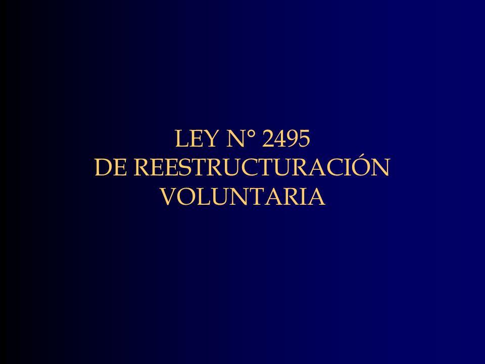 LEY N° 2495 DE REESTRUCTURACIÓN VOLUNTARIA