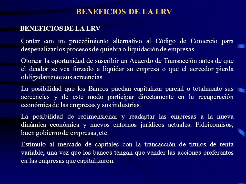 BENEFICIOS DE LA LRV BENEFICIOS DE LA LRV.