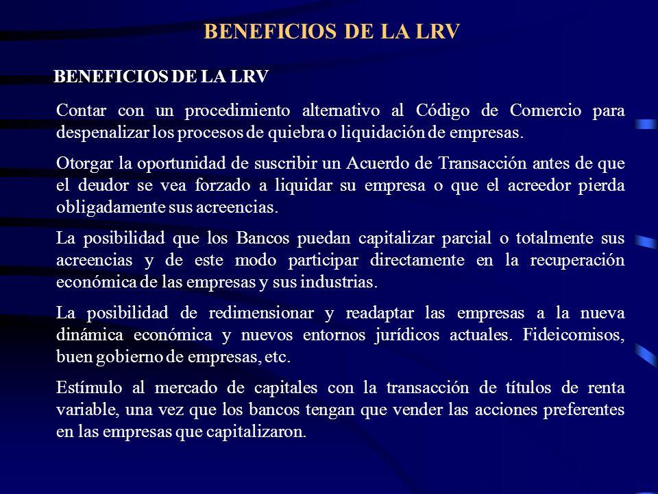 BENEFICIOS DE LA LRV BENEFICIOS DE LA LRV.