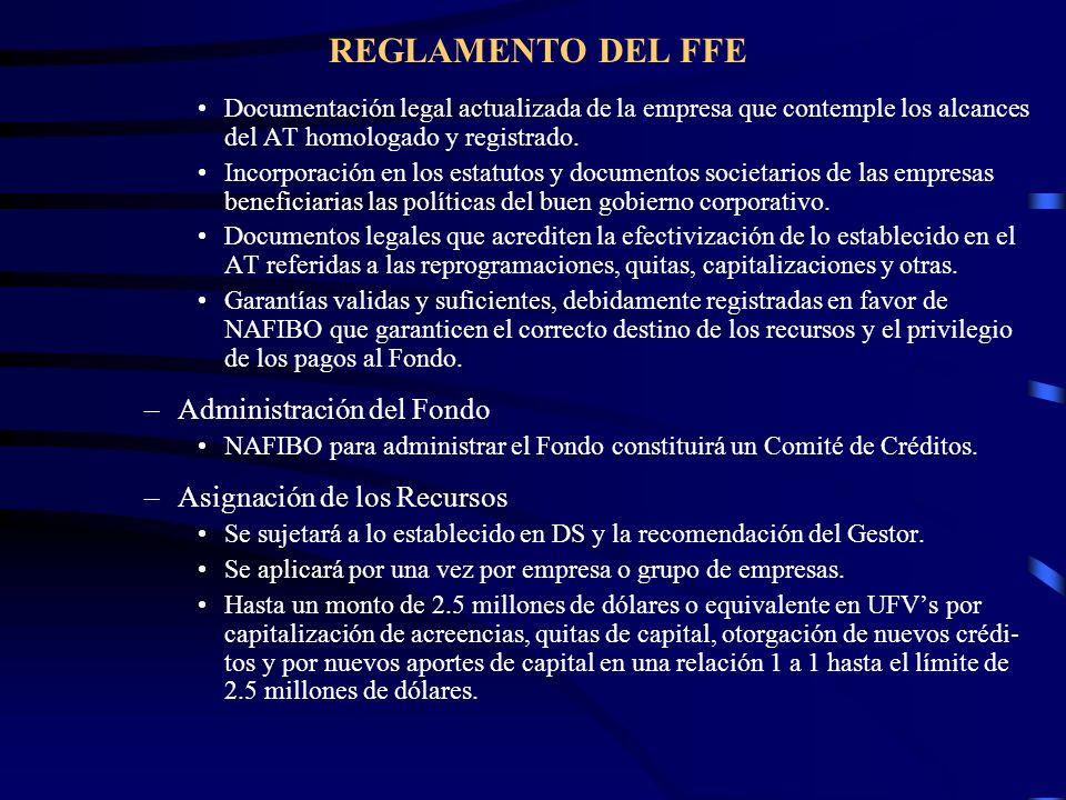REGLAMENTO DEL FFE Administración del Fondo Asignación de los Recursos