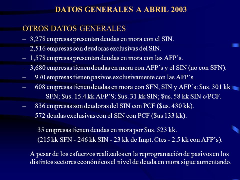 DATOS GENERALES A ABRIL 2003