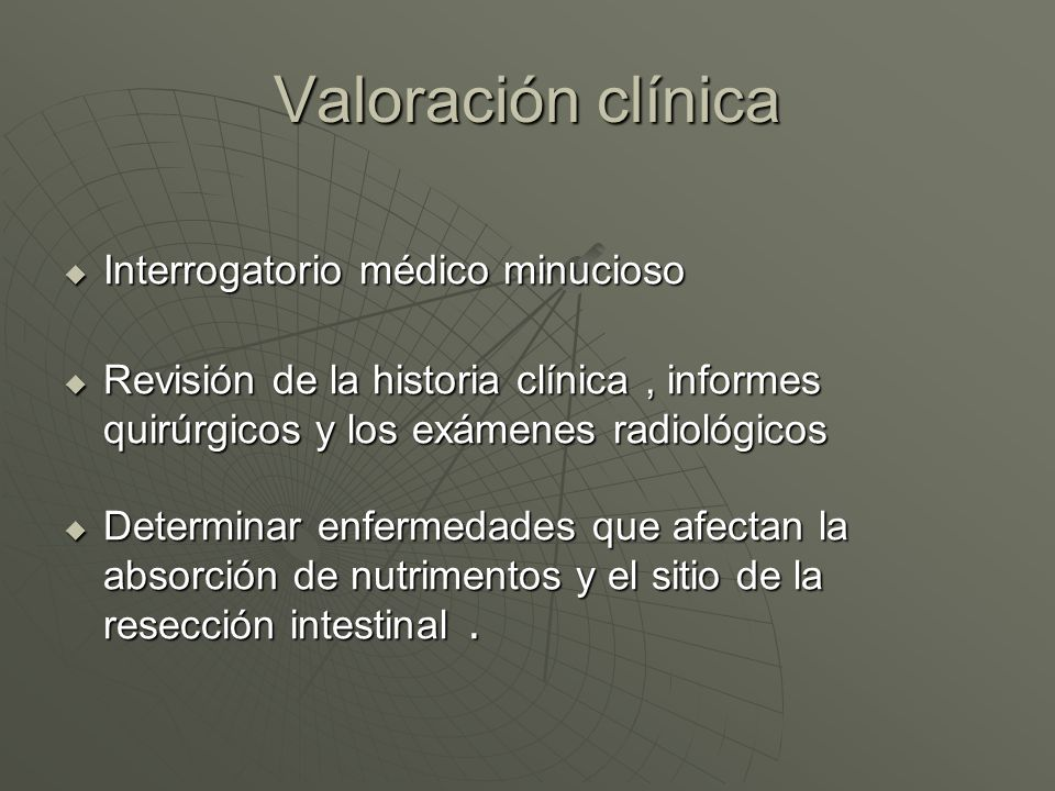 Valoración clínica Interrogatorio médico minucioso