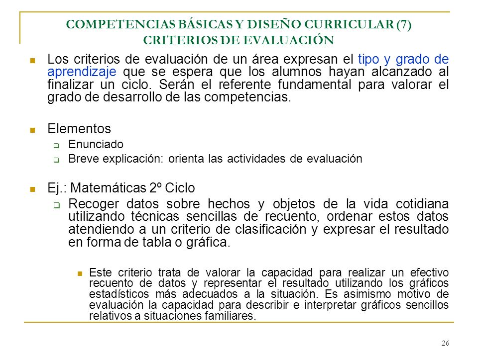 COMPETENCIAS BÁSICAS Y DISEÑO CURRICULAR (7) CRITERIOS DE EVALUACIÓN